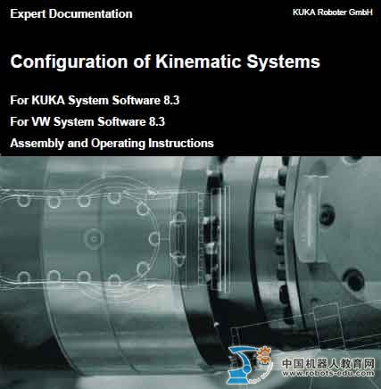 Configuration of Kinematic Systems  For KUKA System Software 8.3外部轴配置文档