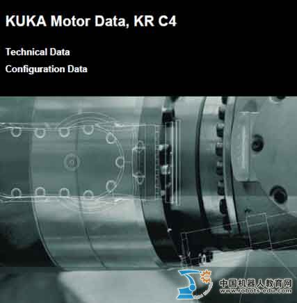 KUKA Motor Data, KR C4 Technical Data  Configuration Data